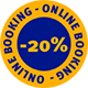 Book online and safe 20%